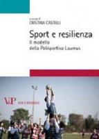 Sport e resilienza. Il modello della Polisportiva Laureus