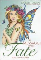 Messaggi dalle fate. Libro da colorare - Virtue Doreen