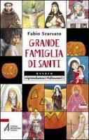 Grande famiglia di santi ovvero «riprendiamoci Halloween!» - Scarsato Fabio