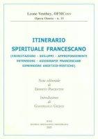 Itinerario spirituale francescano - Veuthey Leone
