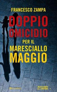 Copertina di 'Doppio omicidio per il maresciallo Maggio'