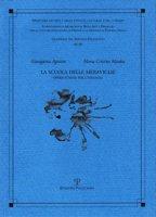 La scuola delle meraviglie. Opere d'arte per l'infanzia - Agostini Giuseppina, Masdea Maria Cristina