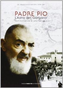 Copertina di 'Padre Pio l'Astro del Gargano'