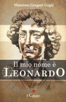 Il mio nome è Leonardo - Gregori Grgic Massimo