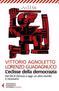Copertina di 'L' eclisse della democrazia. Dal G8 di Genova a oggi: un altro mondo è necessario. Nuova ediz.'