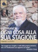 Ogni cosa alla sua stagione letto da Remo Girone - Bianchi Enzo