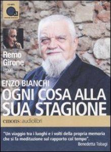 Copertina di 'Ogni cosa alla sua stagione letto da Remo Girone'
