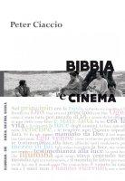 Bibbia e cinema - Peter Ciaccio