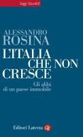 L'Italia che non cresce - Alessandro Rosina