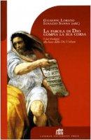 La parola di Dio compia la sua corsa. I loci theologici alla luce della Dei verbum - Lorizio Giuseppe, Sanna Ignazio