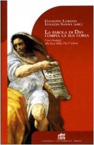 Copertina di 'La parola di Dio compia la sua corsa. I loci theologici alla luce della Dei verbum'