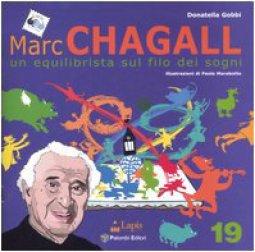 Copertina di 'Marc Chagall. Un equilibrista sul filo dei sogni'