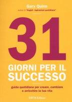 31 giorni per il successo - Quinn Gary
