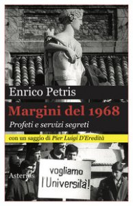 Copertina di 'Margini del 1968. Profeti e servizi segreti'