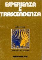 Esperienza e trascendenza - Zelindo Trenti