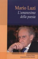 Mario Luzi - Paola Baioni, Giuseppe Langella, Carmelo Mezzasalma, Matteo Munaretto