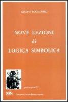 Nove lezioni di logica simbolica - Bochènski Joseph M.