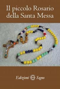 Copertina di 'Il piccolo Rosario della Santa Messa'