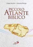 Piccolo atlante biblico - Filippo Serafini, Giacomo Perego