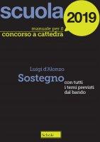 Manuale concorso a cattedre 2016. Sostegno - D'Alonzo Luigi