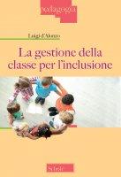 La gestione della classe per l'inclusione - D'Alonzo Luigi