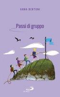 Passi di gruppo - Anna Bertoni