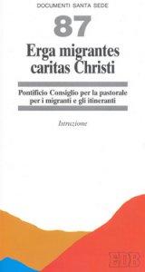 Copertina di 'Erga migrantes caritas Christi. Istruzione'