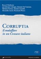 Corruptia. Il malaffare in un Comune italiano
