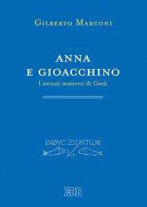 Copertina di 'Anna e Gioacchino'