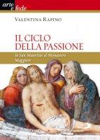 Il ciclo della passione in San Maurizio al Monastero Maggiore - Valentina Rapino