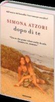 Dopo di te - Simona Atzori