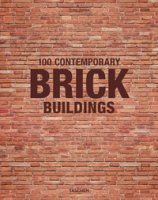 100 contemporary brick buildings. Ediz. italiana, spagnola e portoghese - Jodidio Philip