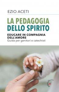 Copertina di 'La pedagogia dello Spirito'