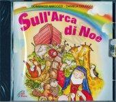 Sull'arca di Noè - Domenico Amicozzi, Daniela Cologgi