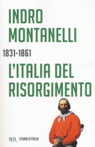 Copertina di 'L' Italia del Risorgimento 1831-1861'