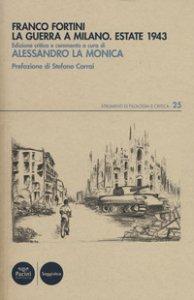 Copertina di 'La guerra a Milano. Estate 1943'
