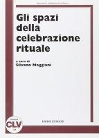 Gli spazi della celebrazione rituale