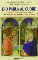 Dio parla al cuore - Livio Fanzaga