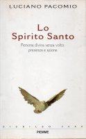 Lo Spirito Santo - Luciano Pacomio