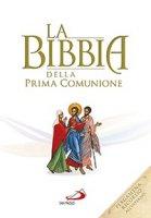La Bibbia della Prima Comunione