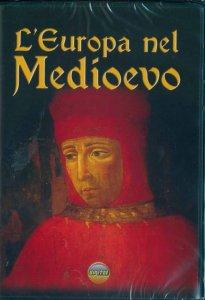 Copertina di 'L'Europa nel medioevo. L'uomo e la società'