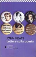 Lettere sulla poesia - Keats John