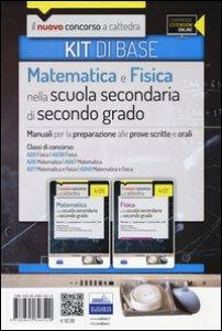 Copertina di 'CC 4/12 matematica e fisica nella scuola secondaria. Manuali... Classi di concorso: A20, A038, A26, A047, A27, A049. Kit di base. Con espansione online'