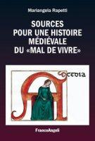 Sources pour une histoire médiévale du «mal de vivre» - Rapetti Mariangela