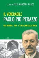 Il venerabile Paolo Pio Perazzo - Pesce P. Giuseppe