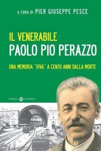Copertina di 'Il venerabile Paolo Pio Perazzo'