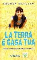 La terra è casa tua - Andrea Masullo