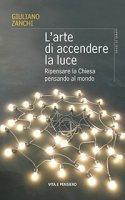 L'arte di accendere la luce - Giuliano Zanchi