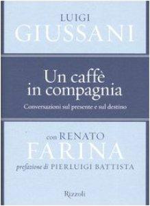 Copertina di 'Un caffè in compagnia. Conversazioni sul presente e sul destino'