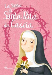 Copertina di 'La storia di Santa Rita da Cascia'